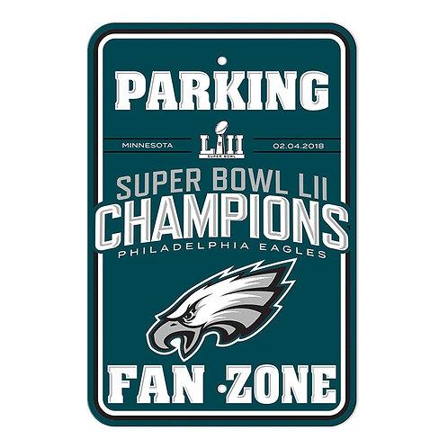 "Super Bowl LII Eagles ""Fan Zone"" Parking Sign"