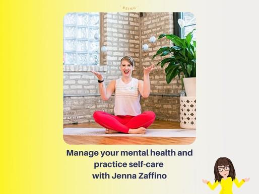 Practice Self Care with Jenna Zaffino