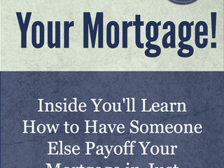 "New Free Report Details How To Use ""Targeted"" Income Streams to Payoff Your Mortgage in Just 10 Year"