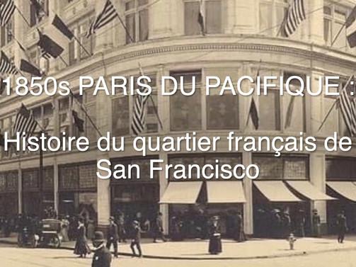 1850s San Francisco : Paris du Pacifique (vidéo)