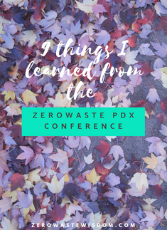 9 Things I Learned from the Zero Waste PDX Conference