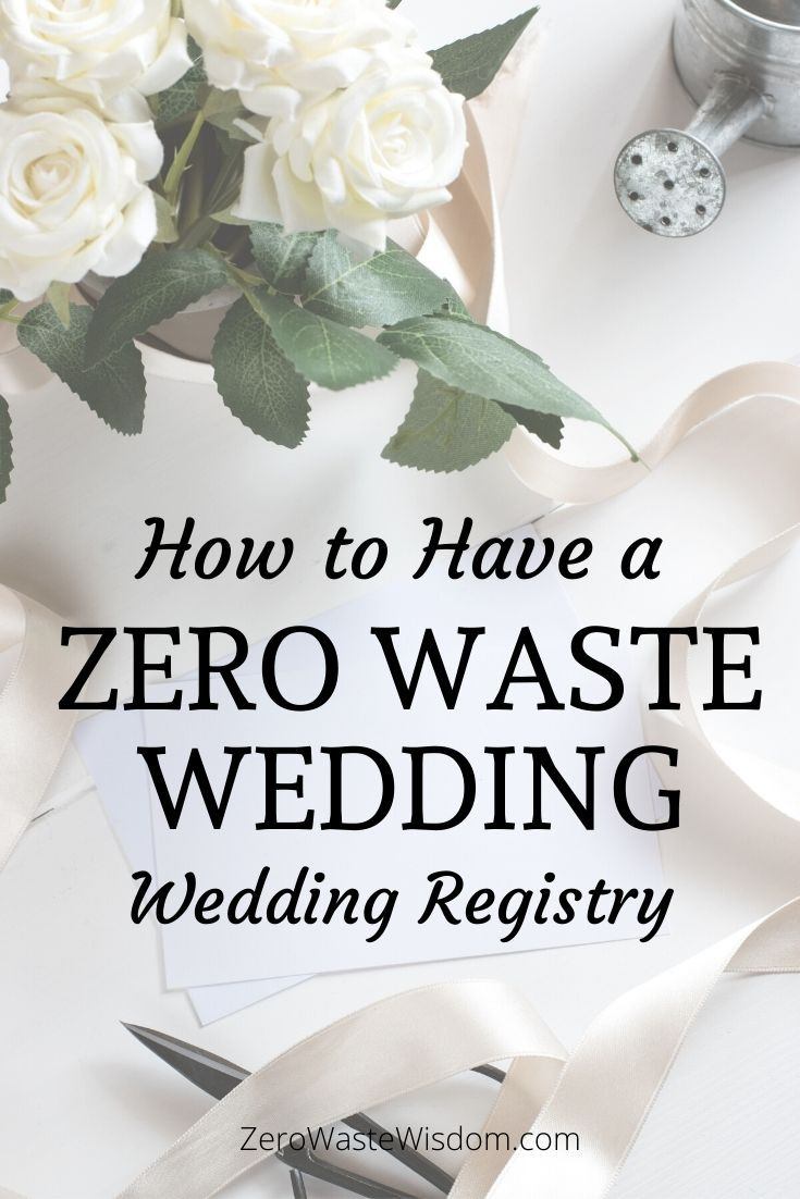 How to have a zero waste wedding registry pinterest pin
