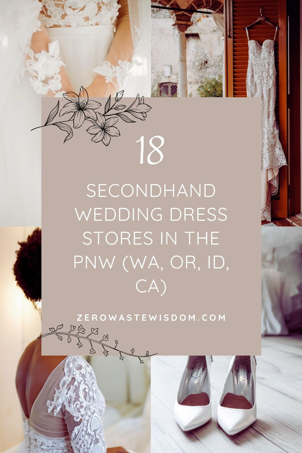 18 secondhand wedding dress stores in the PNW Pinterest Pin