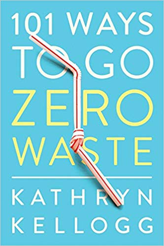 101 ways to go zero waste book