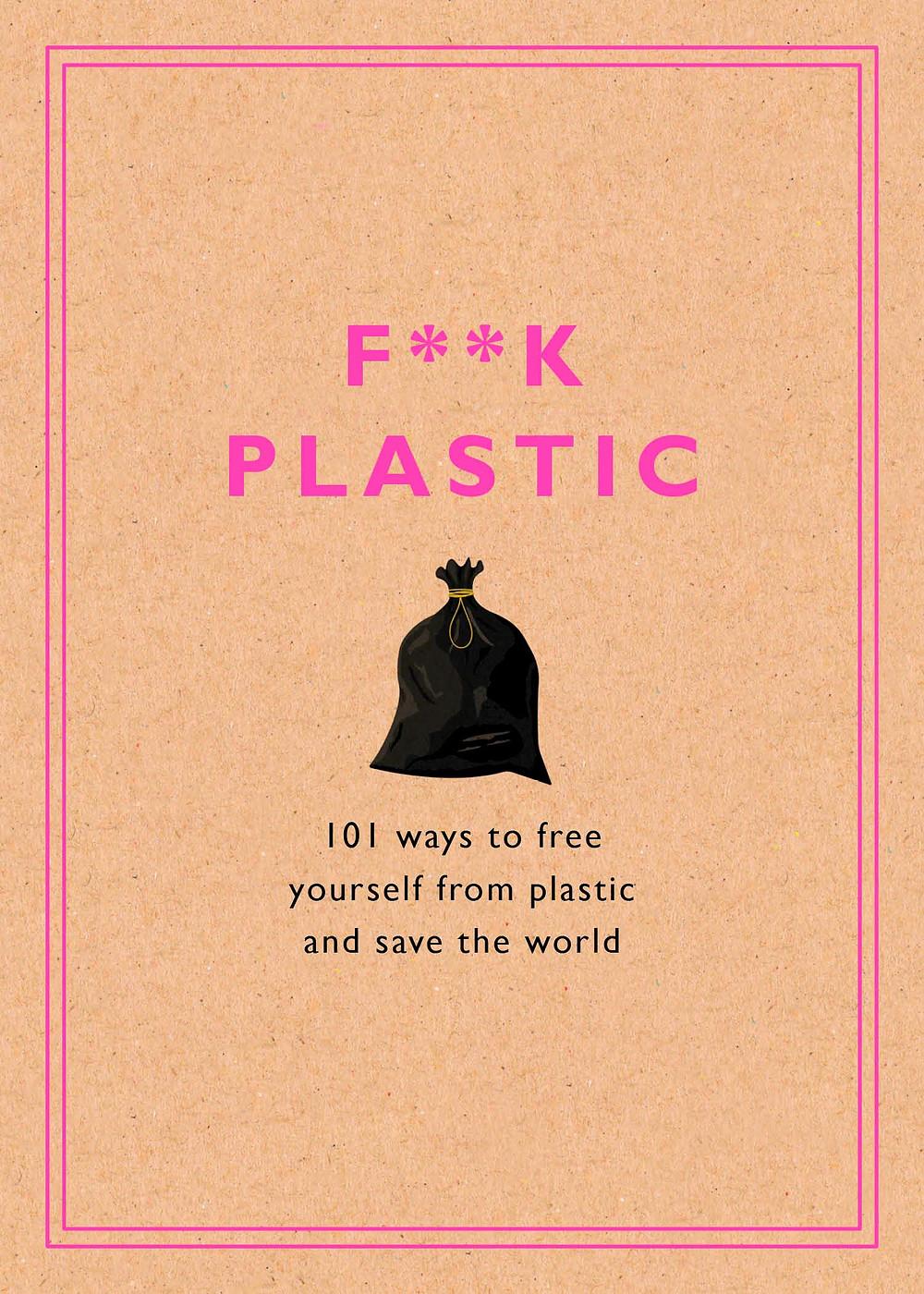 f**k plastic book