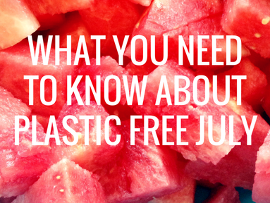 How to Participate in Plastic Free July