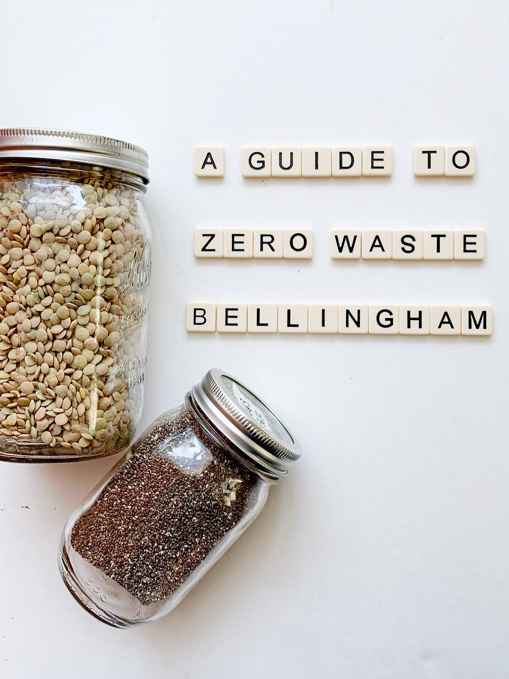 bulk jars on a white background saying A Guide to Zero Waste Bellingham