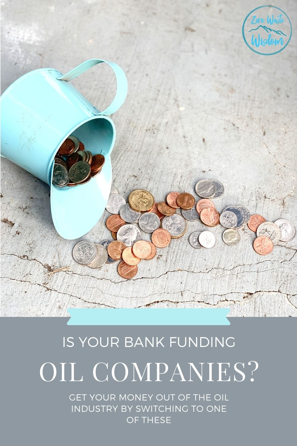 is your bank funding oil companies? pinterest pin
