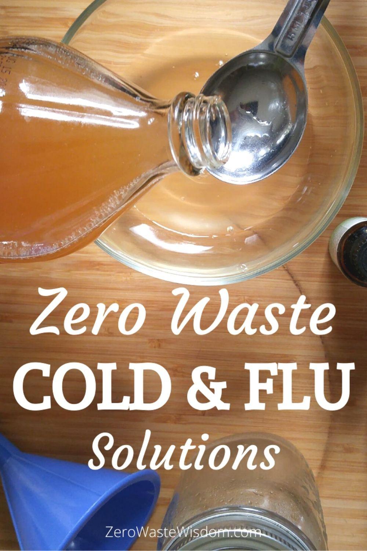 Zero Waste Cold & Flu Solutions Pinterest Pin
