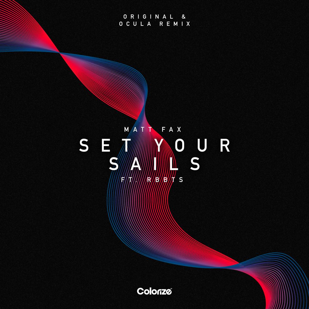 'Set Your Sails' Remix