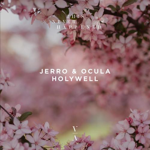 Holywell (Jerro & OCULA)