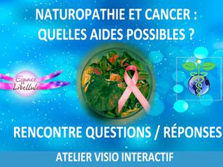 NATUROPATHIE ET CANCER : QUELLES AIDES POSSIBLES ?