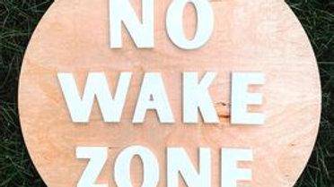 No Wake Zone Sign