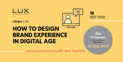 HOW TO DESIGN BRAND EXPERIENCE IN DIGITAL AGE