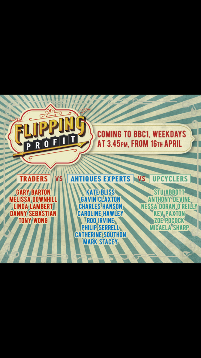 Flipping profit, a new show on BBC one starts on the 16th April.