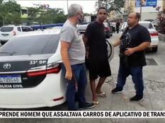 [VÍDEO] Polícia Civil prende homem que assaltava carros de aplicativo de transportes