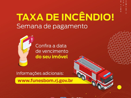 Corpo de Bombeiros RJ inicia cobrança da Taxa de Incêndio