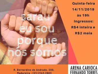 """Quinta (14) tem sarau """"Eu sou porque Nós somos"""" com homenagens na Arena em Madureira"""