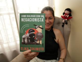 Novo livro da professora Elika Takimoto traz provocações sobre o negacionismo científico