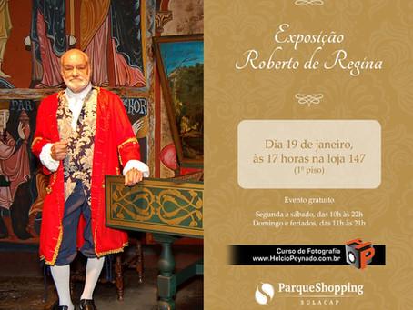 """Domingo (19) tem exposição """"De Regina, o homem e sua obra"""" em Sulacap"""
