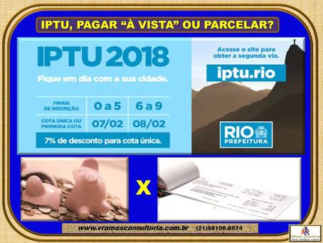 GESTÃOnews | IPTU: Qual a melhor opção pagar cota única ou parcelar?