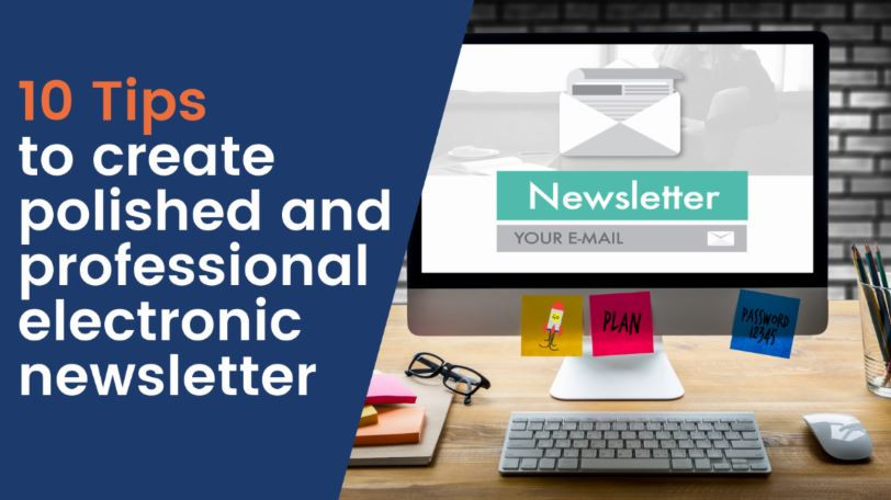 10 Tips for a Professional Newsletter