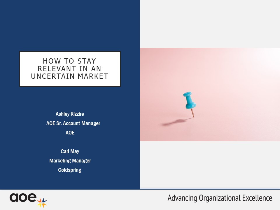 How to Stay Relevant in an Uncertain Market