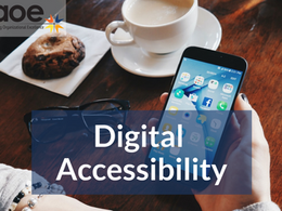 Don't Forget the Importance of Digital Accessibility