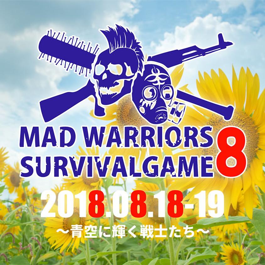 MAD WARRIORS SURVIVALE GAME 8~青空に輝く戦士たち~