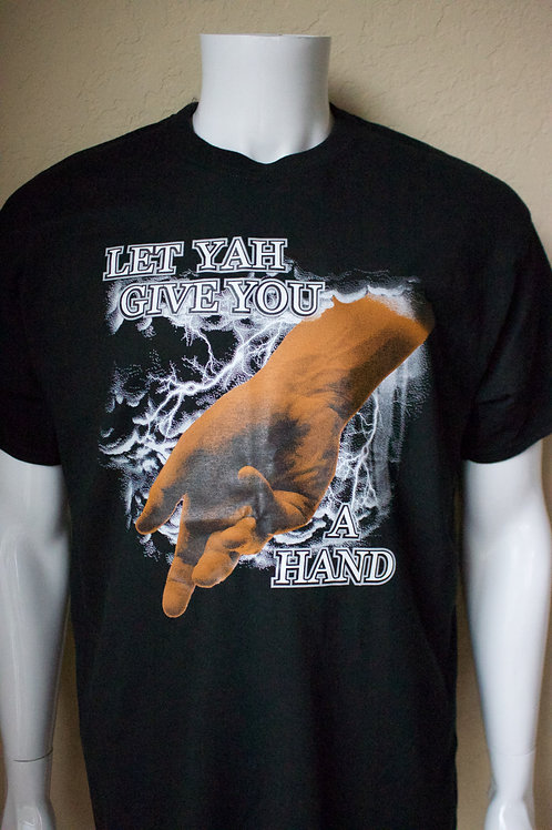 """""""Let YAH Give You A Hand"""" Unisex Tee"""