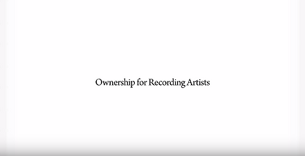 Ownership for Recording Artists Video