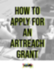 How to Apply for an ArtReach Grant