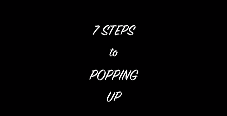 7 Step to Popping Up Video