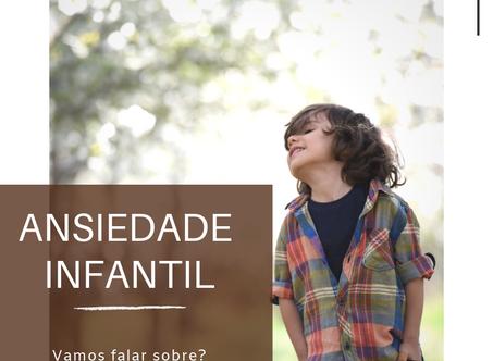 Vamos falar sobre Ansiedade Infantil?