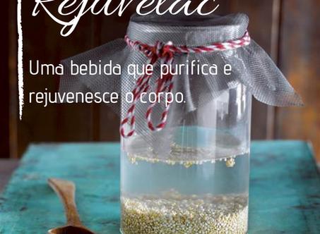 Dica Saudável | Rejuvelac | Uma bebida que purifica e rejuvenesce o corpo