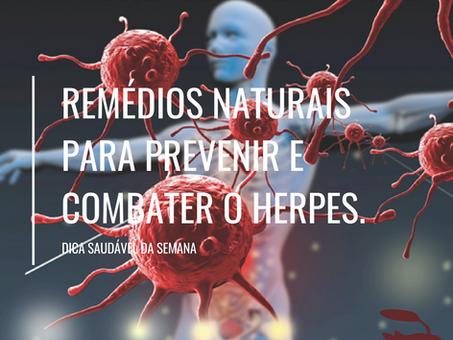 Dica Saudável | Remédios naturais para Herpes.