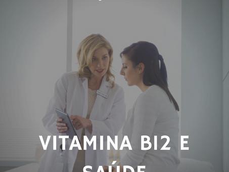 Dica Saudável | Vitamina B12 e Saúde