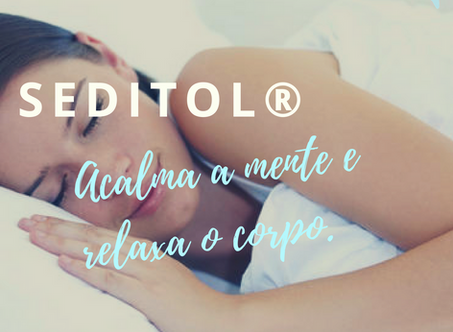 SEDITOL® | Acalma a mente e relaxa o corpo