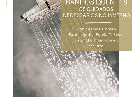 Cuidados com o banho quente! | Farmacêutica Estela T. Feksa
