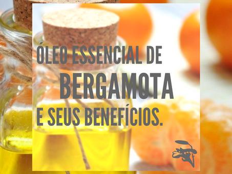 Dica Saudável | Óleo essencial de Bergamota e seus benefícios.