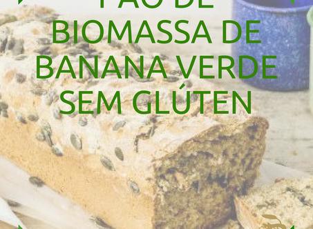 Dica Saudável - Pão de Biomassa de Banana Verde sem Glúten