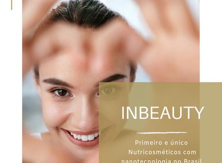 Dica Saudável | Inbeauty: primeiro e único Nutricosméticos com nanotecnologia no Brasil.