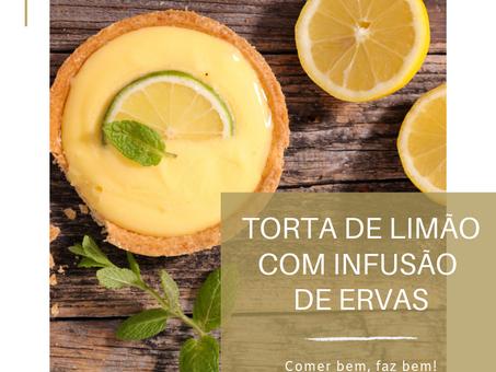 Dica Saudável   Torta de limão com infusão de ervas.