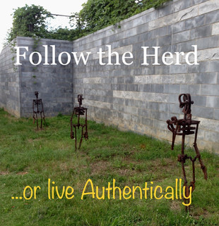 LIVE AUTHENTICALLY!