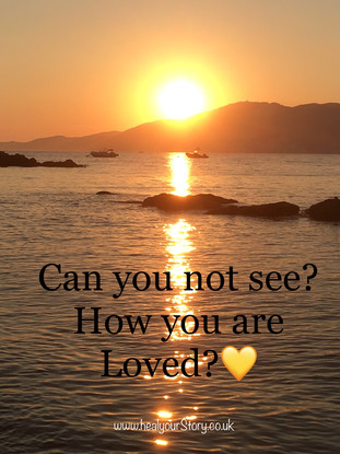 CAN YOU NOT SEE HOW YOU ARE LOVED?