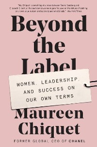 Beyond The Label, Maureen Chiquet