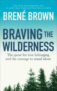 Braving The Wilderness, Brené Brown