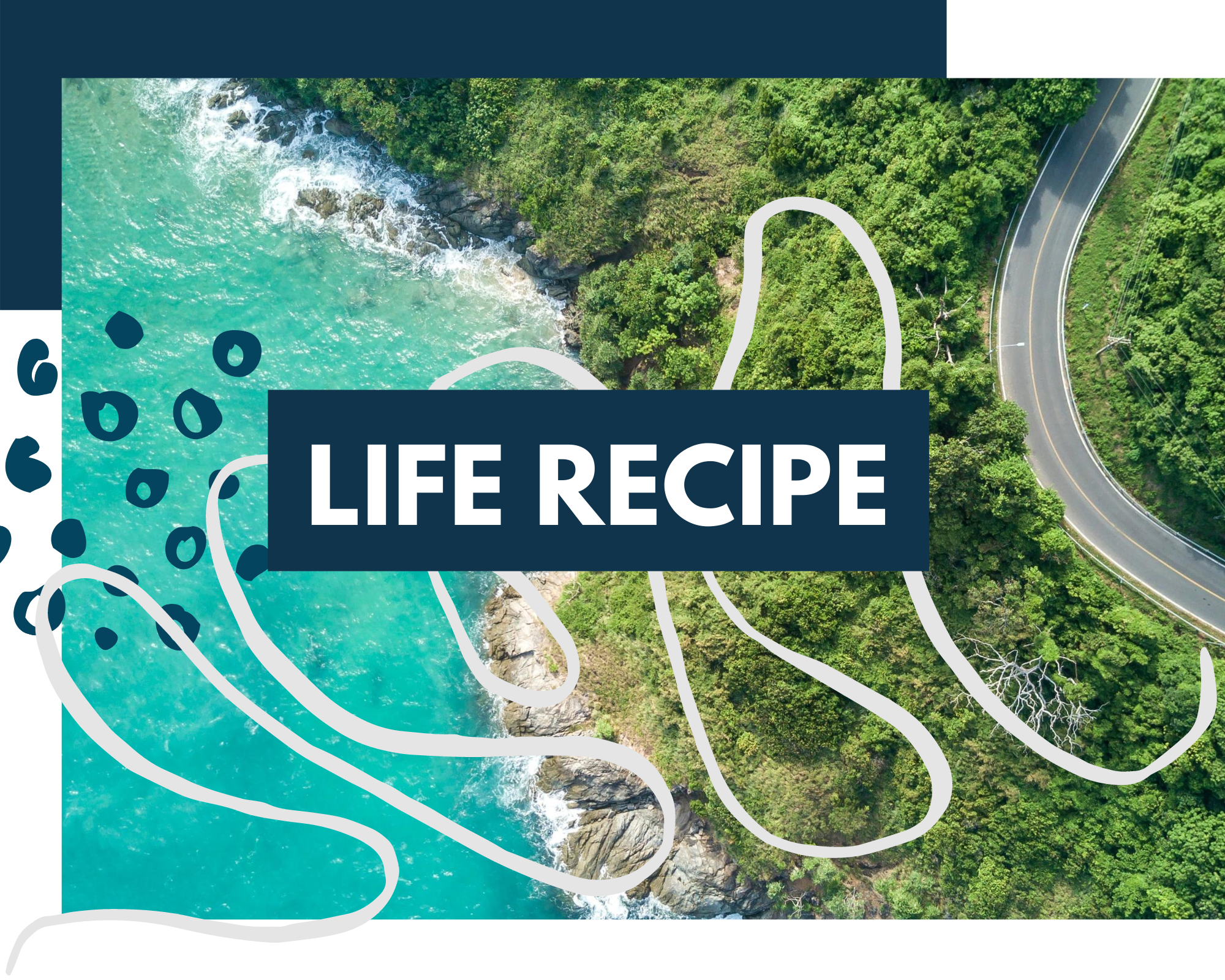 Life Recipe