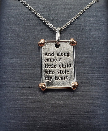 And Along Came a Little Child who Stole my Heart Pendant