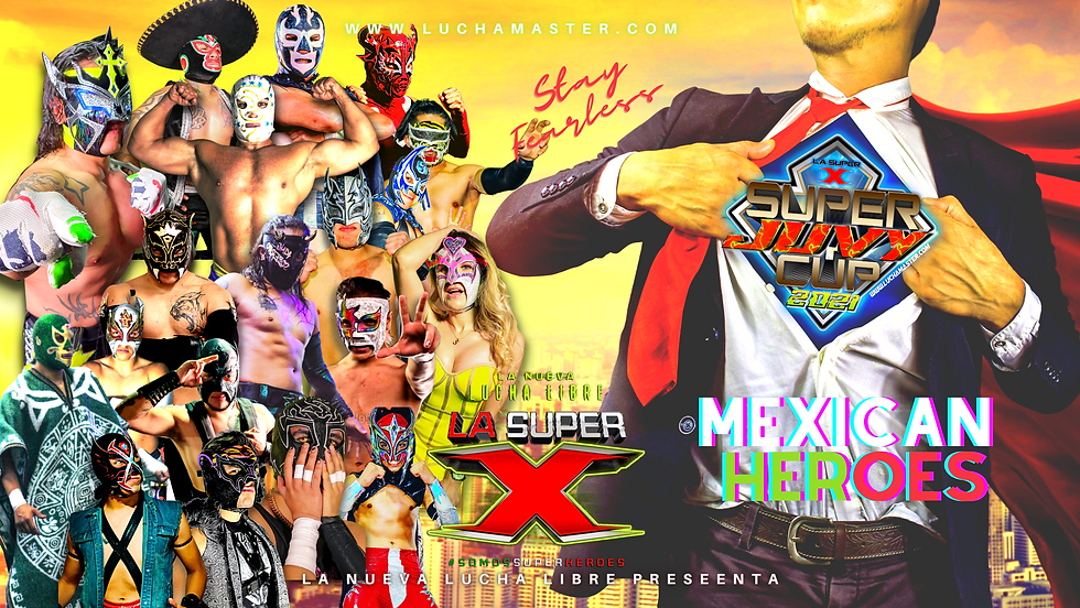 POSTER MEXICANHEROES BY LA SUPER X.png